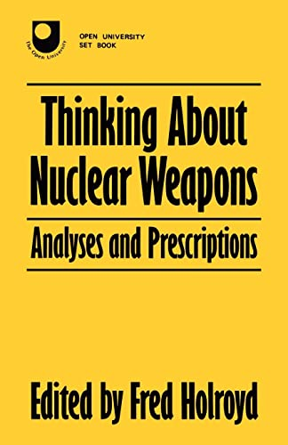 9780709937753: Thinking About Nuclear Weapons: Analyses and Prescriptions
