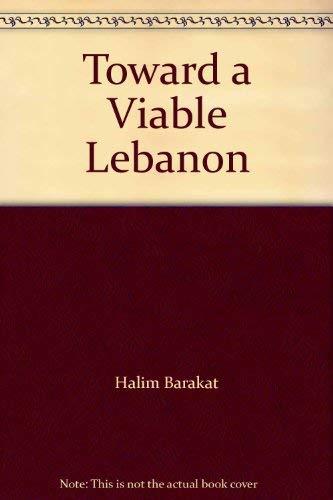 9780709939931: Toward a Viable Lebanon