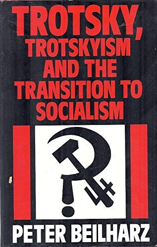 9780709939955: Trotsky, Trotskyism and the Transition to Socialism