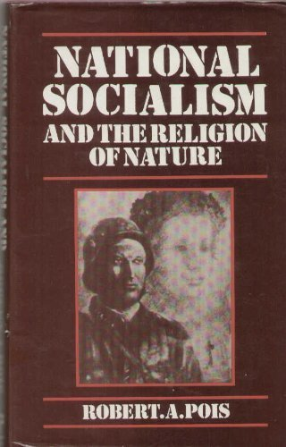 9780709940227: National Socialism and the Religion of Nature