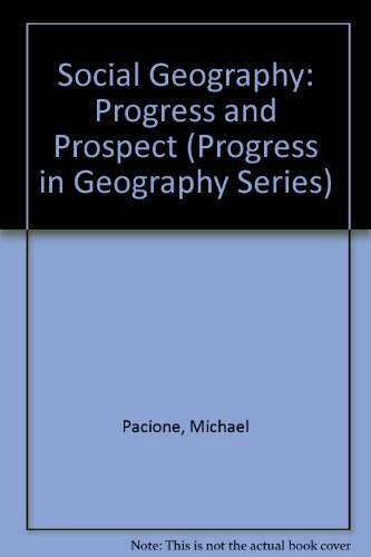 9780709940265: Social Geography: Progress and Prospect