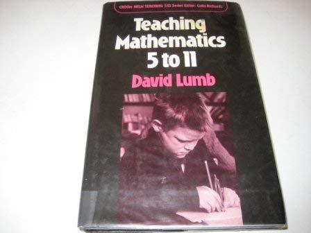 9780709941187: Mathematics 5-11 (Teaching 5 to 13 Series)