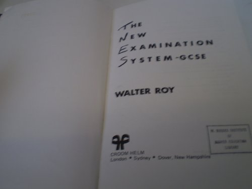 The New Examination System, GCSE: Roy, Walter
