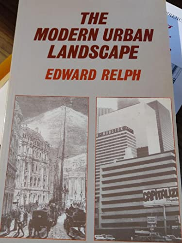 9780709942702: The Modern Urban Landscape: 1880 to the Present