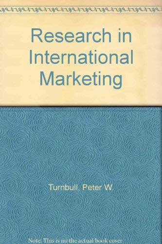 Research in International Marketing: Peter W. Turnbull