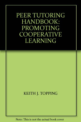 9780709943532: Peer Tutoring Handbook: Promoting Cooperative Learning