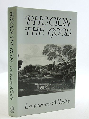 9780709943631: Phocion the Good (Croom Helm classical studies)