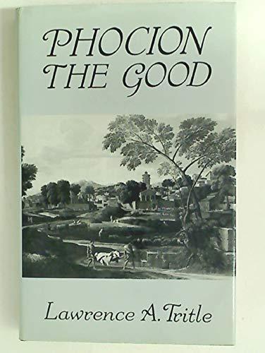 9780709943631: Phocion the Good