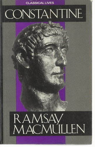 9780709946854: Constantine (Classical Lives)
