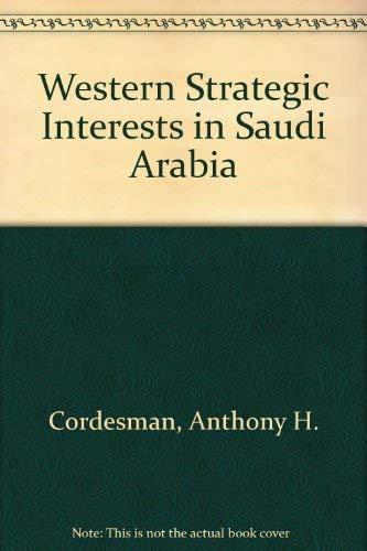 9780709948230: Western Strategic Interests in Saudi Arabia