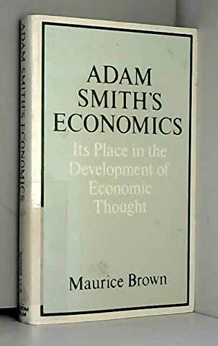 9780709950790: Adam Smith's Economics: Its Place in the Development of Economic Thought