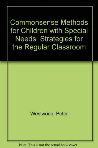9780709952473: Commonsense Methods for Children with Special Needs: Strategies for the Regular Classroom