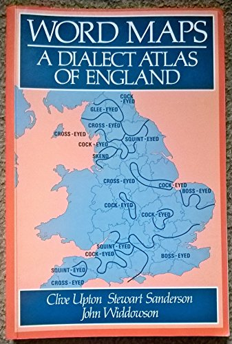 9780709954095: Word Maps: Dialect Atlas of England