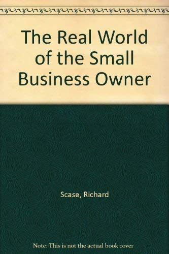 9780709954163: The Real World of the Small Business Owner