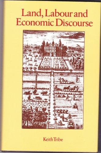 9780710000026: Land, Labour and Economic Discourse