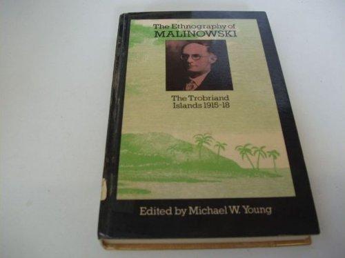 9780710000132: Ethnography of Malinowski: Trobriand Islands, 1915-18