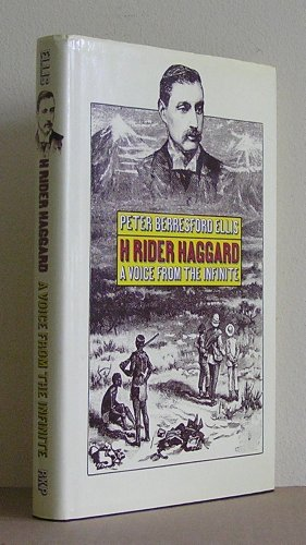 H, Rider Haggard, A Voice From The Infinite: Haggard H. Rider)Ellis, Peter Berresford