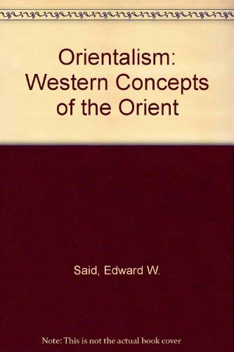 9780710000408: Orientalism: Western Conceptions of the Orient: Western Concepts of the Orient