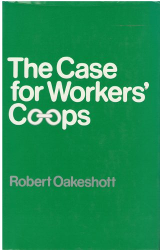 9780710000415: Case for Workers' Co-ops