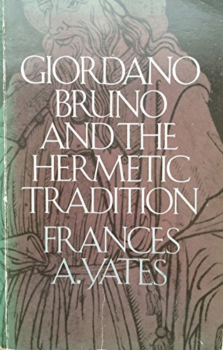 9780710000514: Giordano Bruno and the Hermetic Tradition