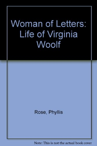 9780710000767: Woman of Letters: Life of Virginia Woolf