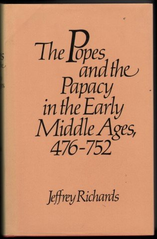 9780710000989: The popes and the papacy in the early Middle Ages, 476-752