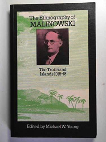 9780710001009: Ethnography of Malinowski: Trobriand Islands, 1915-18