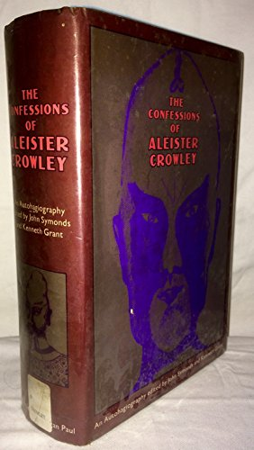 9780710001757: CONFESSIONS OF ALEISTER CROWLEY: An Autohagiography