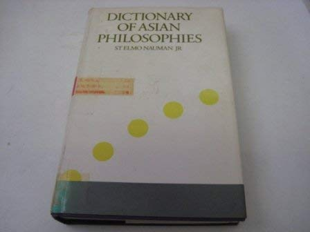 9780710001948: Dictionary of Asian Philosophies