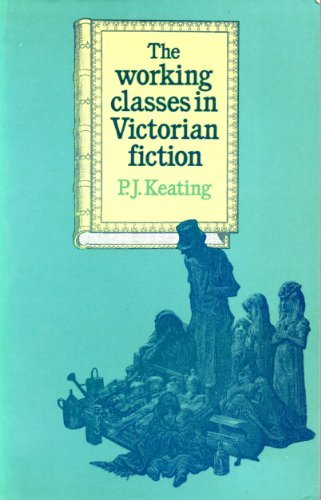 9780710001962: Working Classes in Victorian Fiction