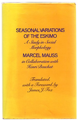 9780710002051: Seasonal Variations of the Eskimo: A Study in Social Morphology