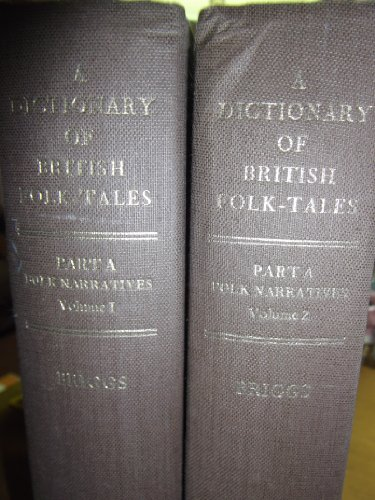 9780710002075: Dictionary of British Folk Tales in the English Language, Parts A & B (4 Volume Set): Pt.A & B