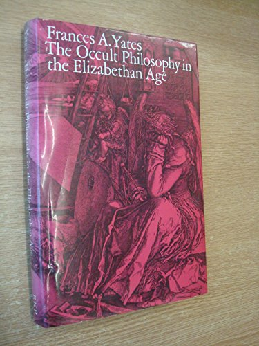 9780710003201: Occult Philosophy in the Elizabethan Age