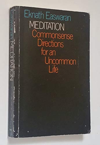 9780710003447: Meditation: Commonsense Directions for an Uncommon Life