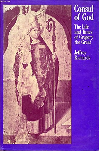 9780710003461: Consul of God: Life and Times of Gregory the Great