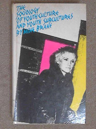 9780710003638: Sociology of Youth Culture and Youth Subcultures: Sex, Drugs and Rock 'n' Roll?