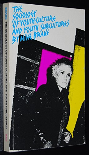 9780710003645: The sociology of youth culture and youth subcultures: Sex and drugs and rock 'n' roll