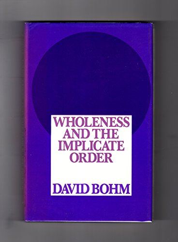 9780710003669: Wholeness and the Implicate Order