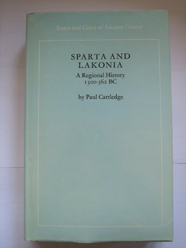 9780710003775: Sparta and Lakonia: A Regional History c.1300-362 B.C. (States & Cities of Ancient Greece)