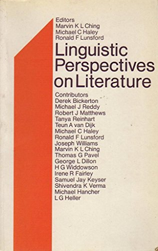 Linguistic Perspectives on Literature: Ching, Marvin K.L.;Haley, Michael