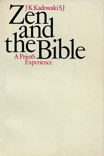 9780710004024: Zen and the Bible: A Priest's Experience