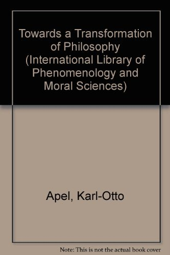 9780710004031: Towards a Transformation of Philosophy (International Library of Phenomenology and Moral Sciences)