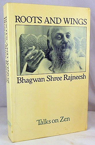 9780710004208: Roots and Wings: Talks on Zen