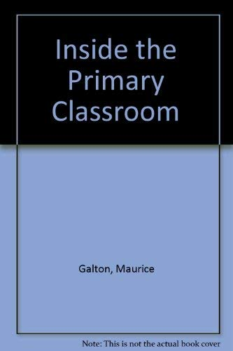 9780710004239: Inside the Primary Classroom