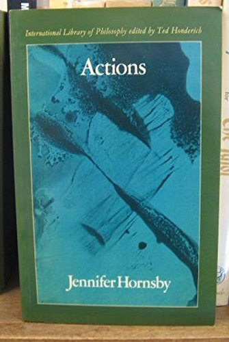 9780710004529: Actions (International Library of Philosophy)