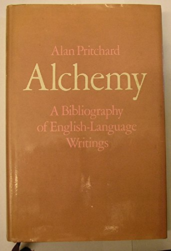Alchemy a Bibliography of English-language Writings