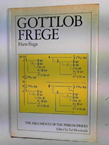 9780710004741: Gottlob Frege (Arguments of the Philosophers)