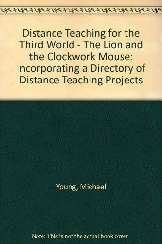 Distance Teaching for the Third World - The Lion and the Clockwork Mouse: Incorporating a Directory...