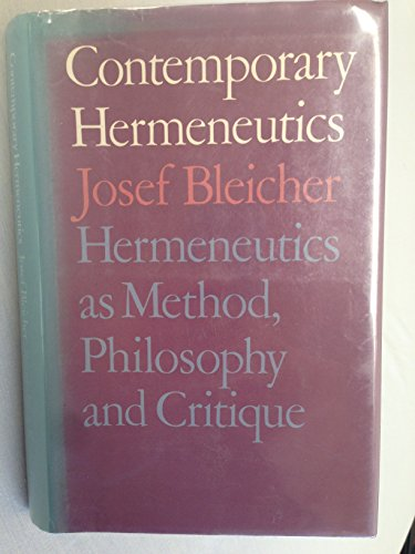 9780710005519: Contemporary Hermeneutics: Hermeneutics as Method, Philosophy and Critique