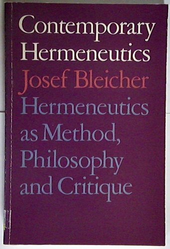 9780710005526: Contemporary Hermeneutics: Hermeneutics as Method, Philosophy and Critique